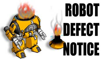 Robot Defect Notice